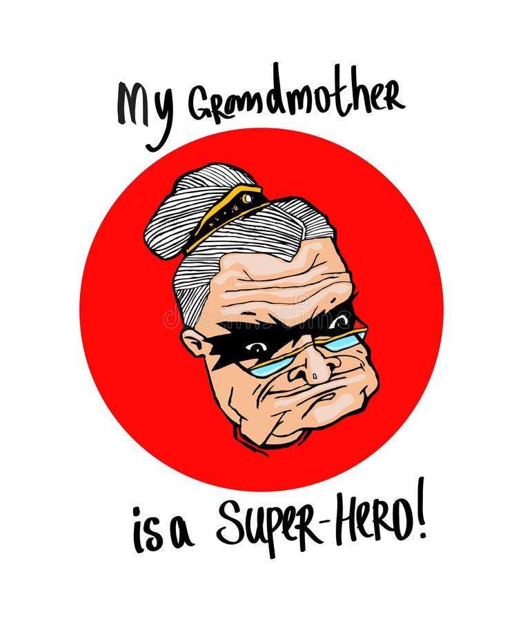我的祖母是一位特级英雄!画在一件T恤杉,打印的产品的 库存例证
