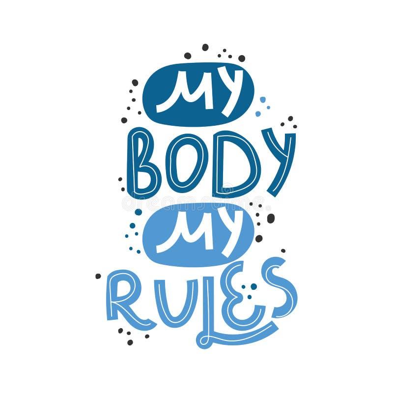 我的身体我的规则 手拉的身体正面字法 海报,T恤杉的等传染媒介例证 E 库存例证