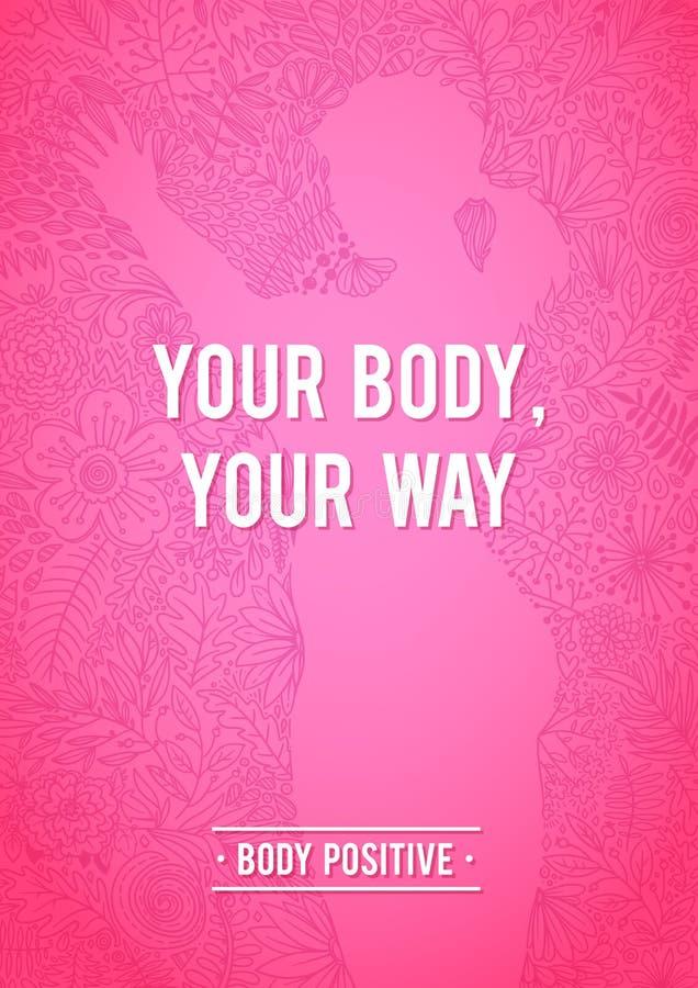 我的身体是正常的 身体正面花卉海报 妇女,花卉等高形状剪影  乱画花卉设计 激动人心 向量例证