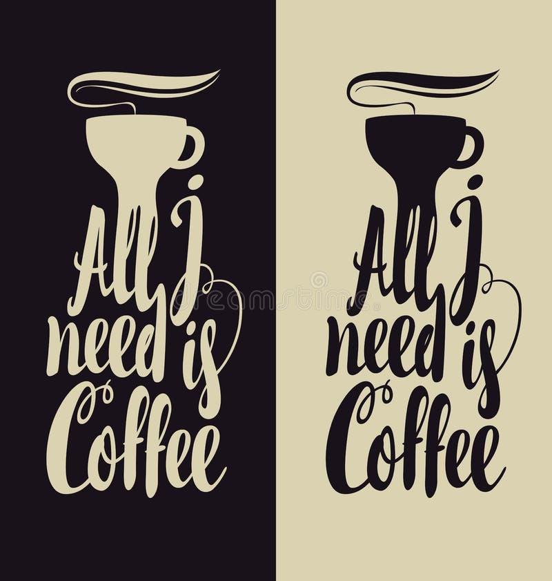 我需要的所有是咖啡 库存例证