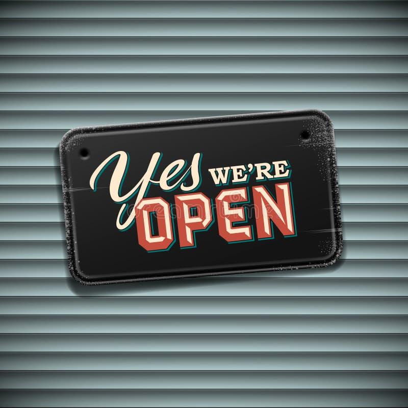 我们是开放标志 向量例证