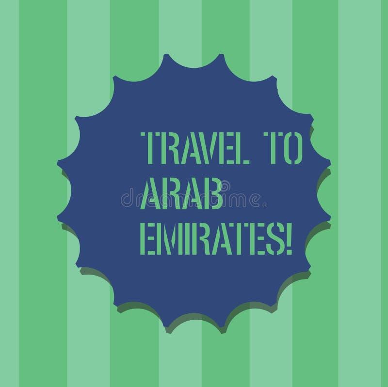 手写对阿拉伯酋长管辖区的文本旅行 概念意思有一次旅行到中东知道其他文化删去封印与 向量例证