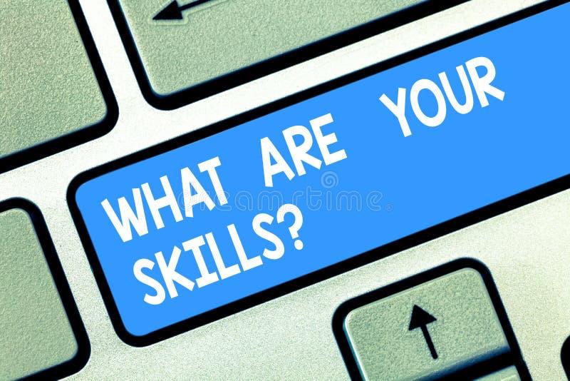手写文本什么是您的Skillsquestion 概念意思告诉我们您的能力知识经验键盘键 免版税库存图片