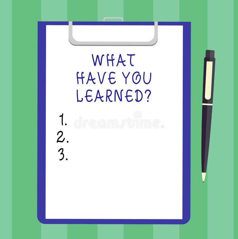 手写文本什么有您Learnedquestion 概念意思告诉我们您的新知识经验空白纸  库存例证
