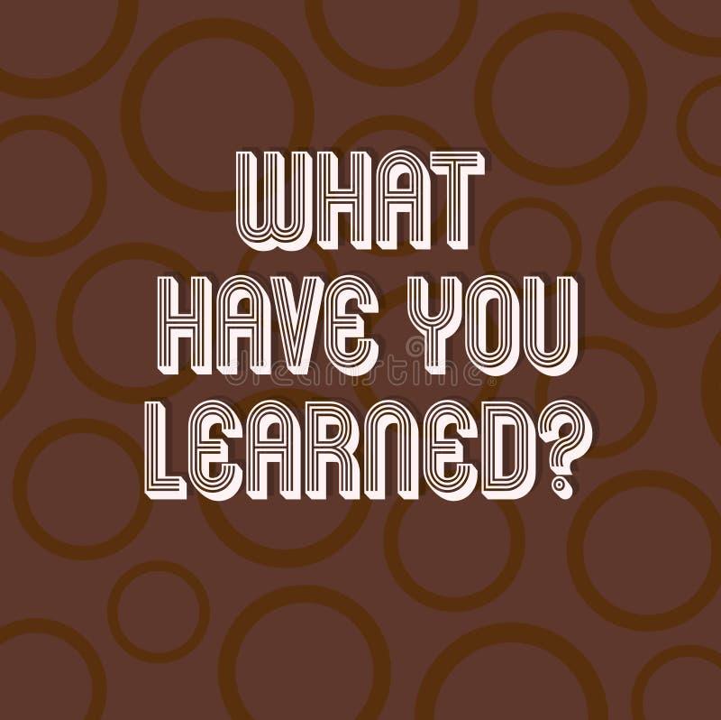 手写文本写什么有您Learnedquestion 概念意思告诉我们您的新知识经验圈子 向量例证
