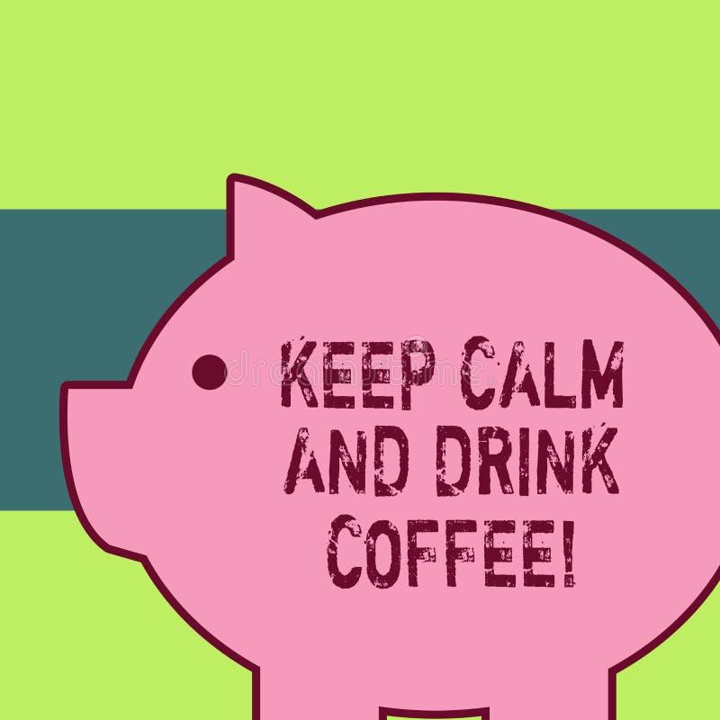 手写文本写保留安静和饮料咖啡 概念意思鼓励展示享受咖啡因饮料和 皇族释放例证