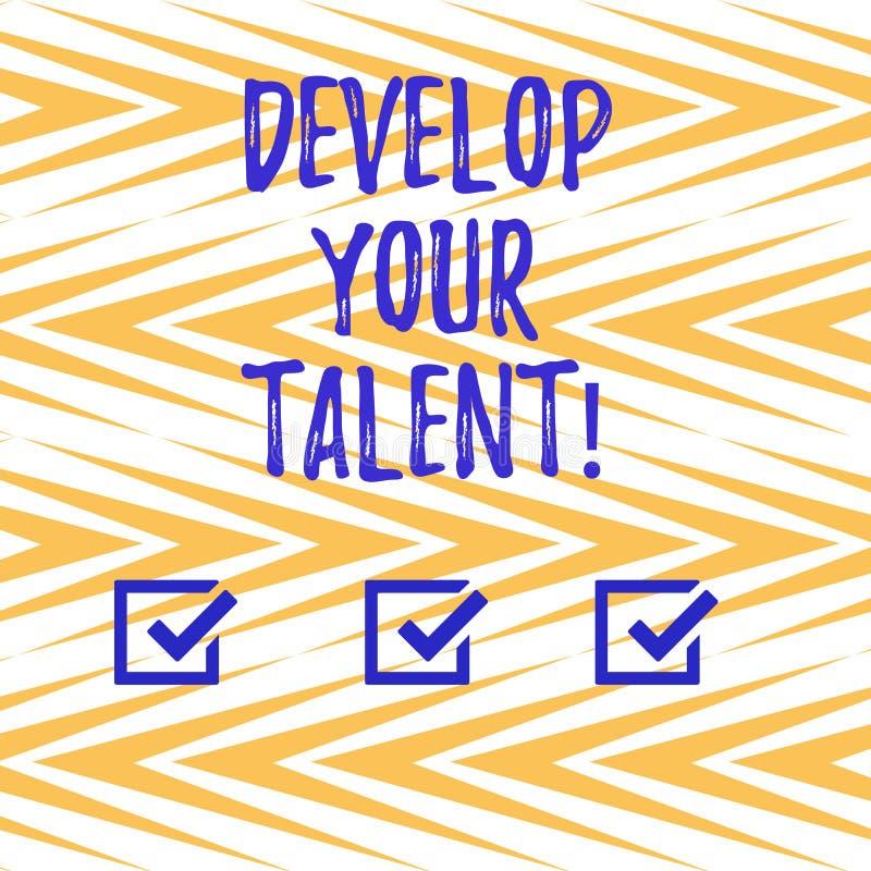 手写文本写开发您的天分 概念意味改进自然才能或技巧用努力和时间 库存例证
