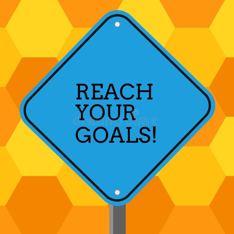 手写文本到达您的目标 概念意味达到什么您要是完成的梦想或做名单空白金刚石 库存例证