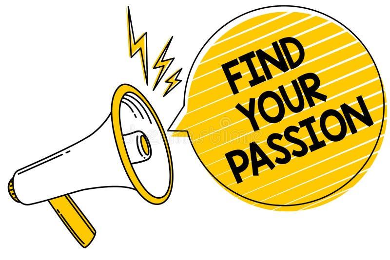手写文本发现您的激情 概念意思寻求梦想发现最佳的工作或活动做什么您爱表达文本林 皇族释放例证
