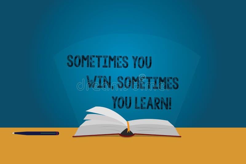 手写文本您有时赢得您有时学会 概念意思,如果不是优胜者获取了经验颜色页 皇族释放例证