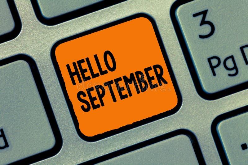 手写文本文字你好9月 意味热切想要的概念热烈欢迎对9月 免版税图库摄影