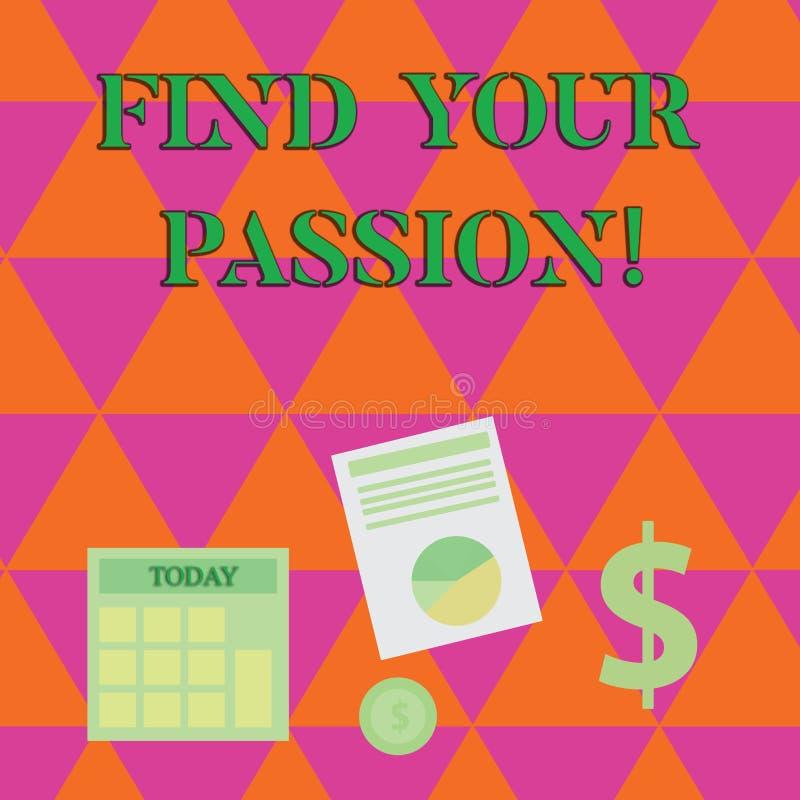 手写文本文字发现您的激情 意味失业的概念发现富挑战性梦想事业计算 库存例证