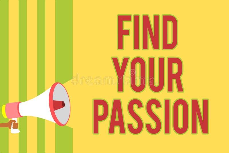 手写文本文字发现您的激情 概念意思寻求梦想发现最佳的工作或活动做什么您爱 库存例证