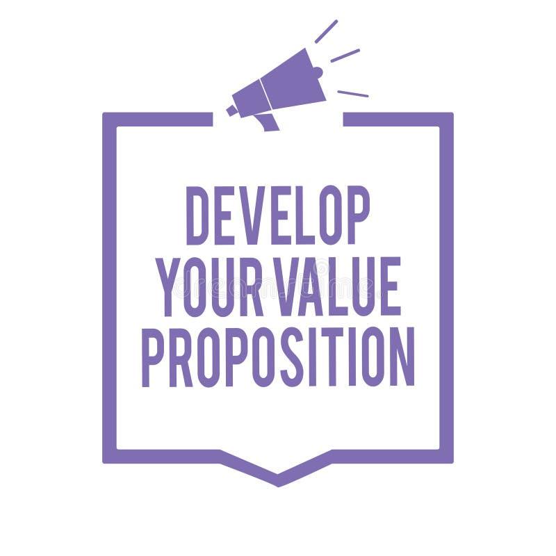 手写文本文字开发您的价值提议 概念意思准备销售方针销售摊点扩音机loudspea 向量例证