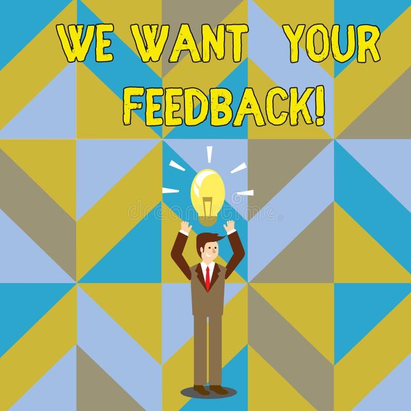 手写文本文字我们想要您的反馈 意味批评的概念指定某人说可以为改善做 库存例证