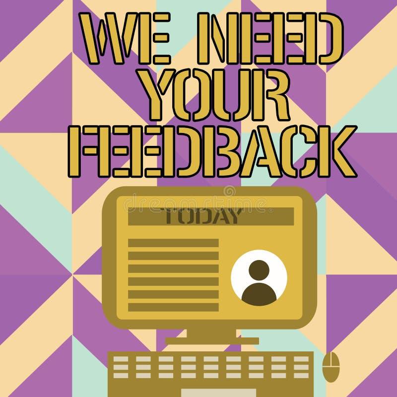 手写文本文字我们需要您的反馈 意味批评的概念指定说可以是做的改善桌面 库存例证