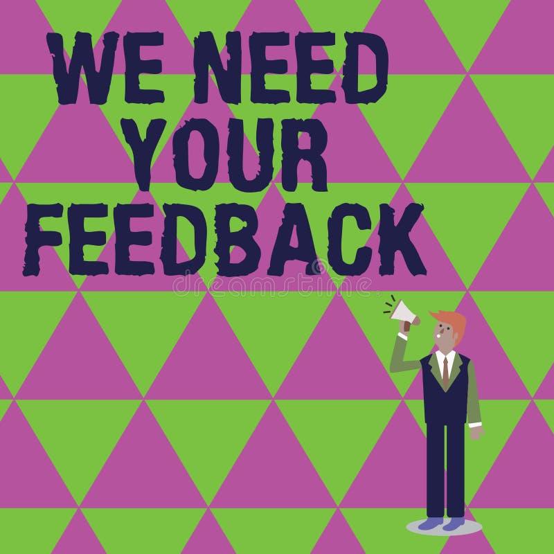手写文本文字我们需要您的反馈 意味批评的概念指定说可以是完成的改善 皇族释放例证