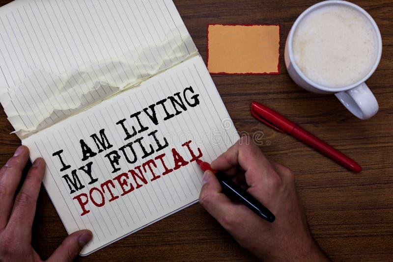 手写文本文字我居住我的潜能 接受机会的概念意思使用技能能力稠粘的笔记 库存照片