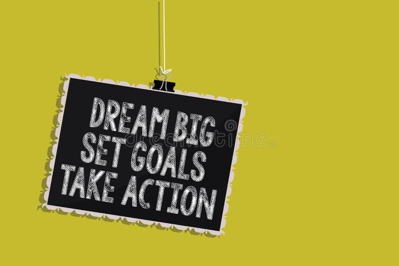 手写文本梦想大集合目标采取行动 概念跟随您的梦想启发垂悬的黑板的意思刺激 库存例证