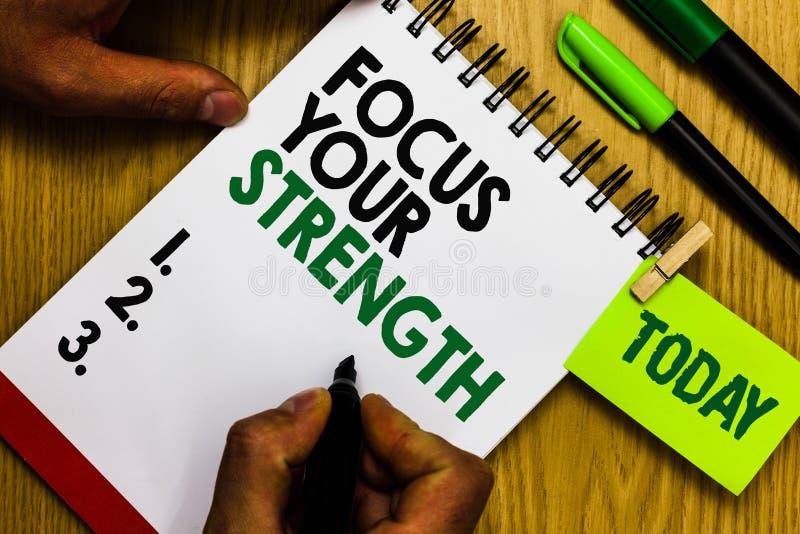 手写文本焦点您的力量 概念意思改进技能在弱点点工作认为更多日志笔笔记薄圆环笔 库存例证