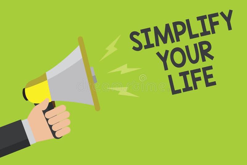 手写文本简化您的生活 概念意思处理您的天工作采取容易的方法组织公告标志 皇族释放例证