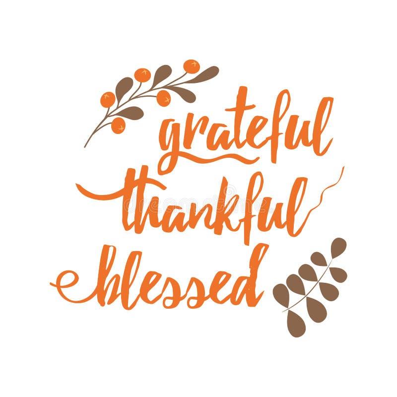 手写的传染媒介字法词组感恩的感激的保佑的装饰的花卉橙色秋天分支 向量例证