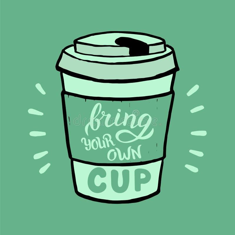 手工制造带来您的杯子横幅 环境友好的咖啡馆广告的时髦海报模板 向量例证