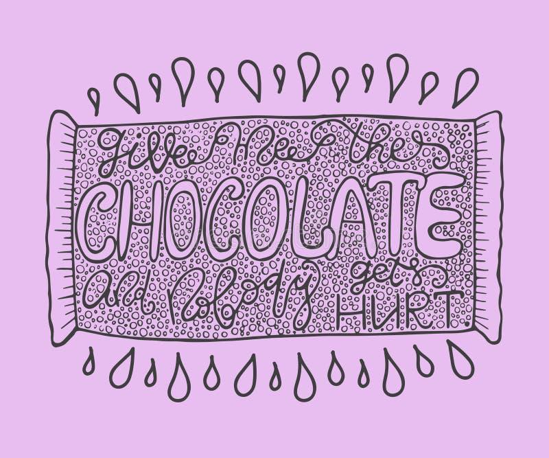 手拉与墨水行情:给我巧克力,并且没人受到伤害-印刷术海报,在上写字 库存例证