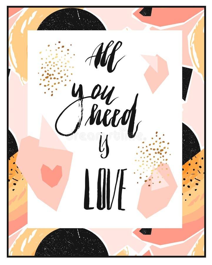 手拉的传染媒介摘要几何卡片模板或海报与手写的墨水字法阶段您需要的全部是爱 皇族释放例证