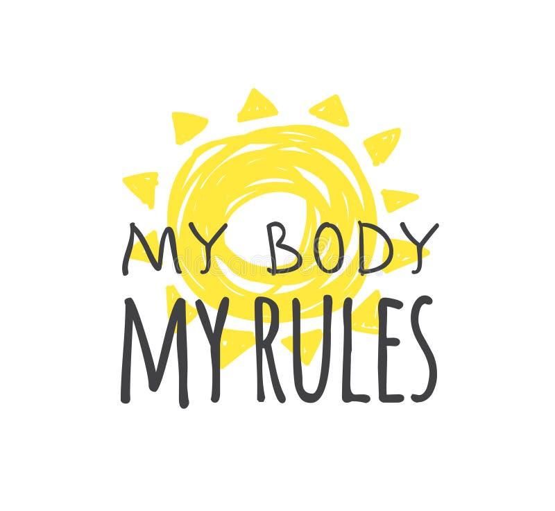 手拉的例证和发短信给我的身体我的规则 今天和乱画样式元素的正面行情 : 皇族释放例证