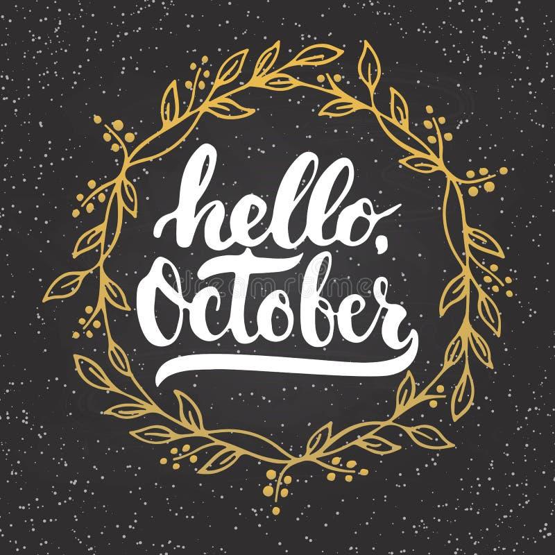 手拉的印刷术字法词组你好,与金黄花圈的10月在黑板背景 皇族释放例证