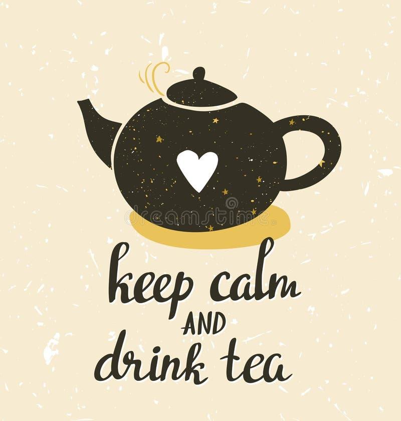 手拉的印刷术海报、贺卡或者印刷品邀请与茶壶和词组'保留安静并且喝茶' 向量例证