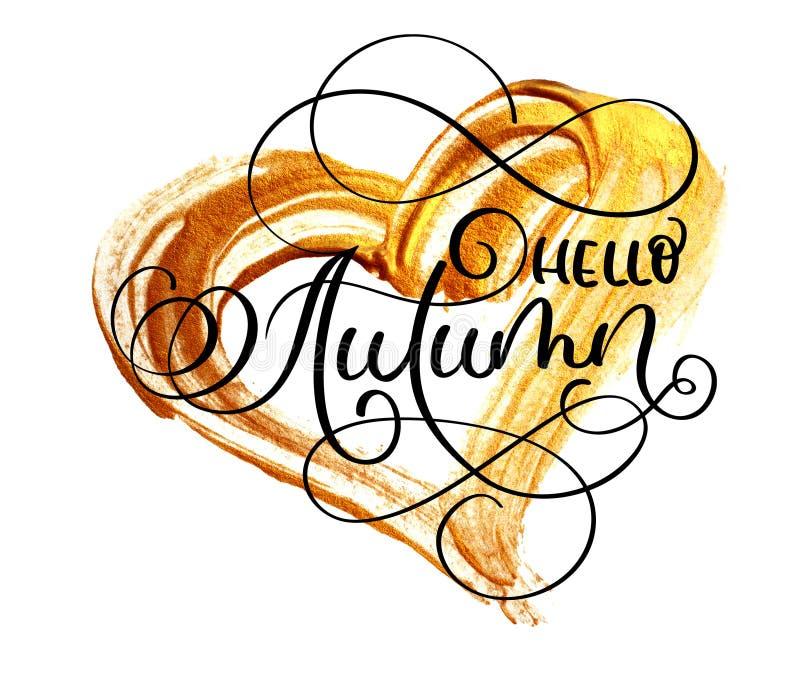 抽象金黄污迹以心脏的形式在白色背景的与文本你好秋天 免版税库存照片