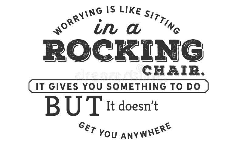 担心是象它给您某事做的坐在一把摇椅,但是它doesn ` t任何地方得到您 向量例证
