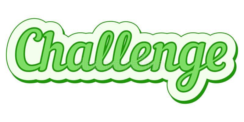 挑战贴纸绿色难看的东西传染媒介流行艺术挑战横幅 向量例证