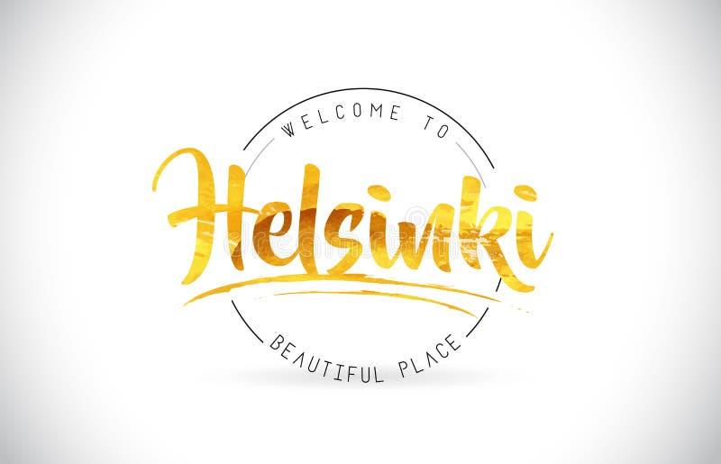 措辞与手写的字体和金黄T的文本的赫尔辛基欢迎 库存例证