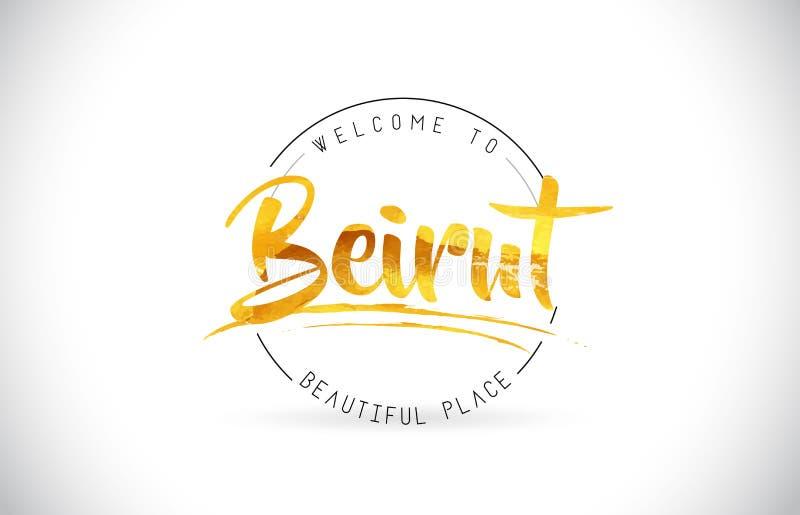措辞与手写的字体和金黄Tex的文本的贝鲁特欢迎 库存例证