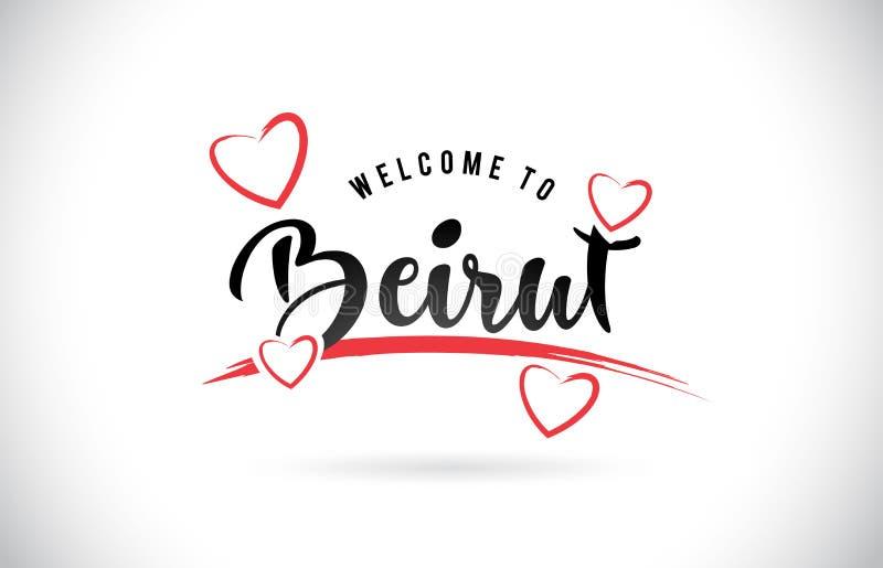 措辞充满手写的字体和红色爱H的文本的贝鲁特欢迎 库存例证