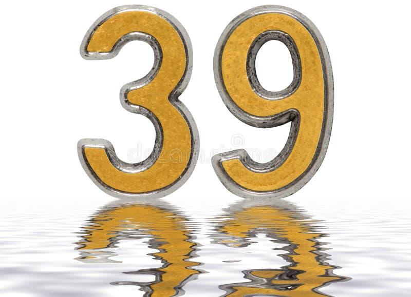 数字39,三十九,反射水表面上,孤立 皇族释放例证