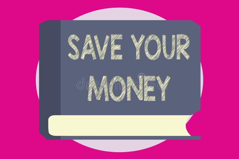 文字笔记陈列救球您的金钱 企业照片陈列在银行保留您的储款或保护它的股票不浪费 皇族释放例证