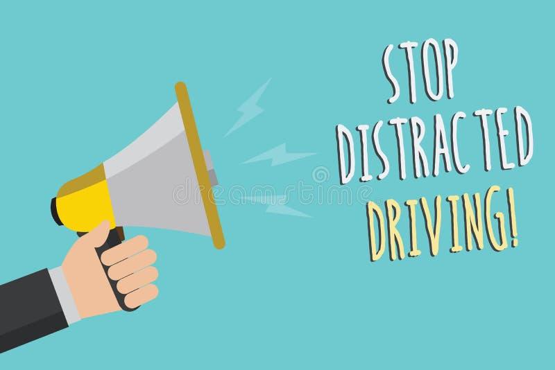 文本标志陈列中止分散的驾驶 要求概念性的照片小心在轮子驱动后慢慢地供以人员拿着扩音机l 皇族释放例证