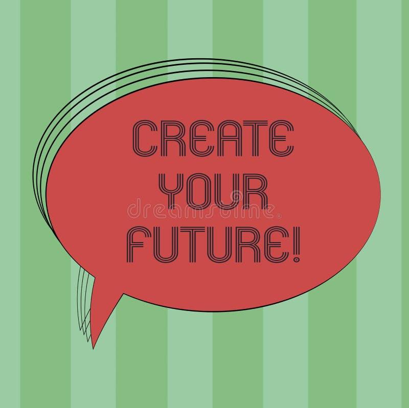 文本标志陈列创造您的未来 有努力概念性照片的工作塑造您的生活和好事业空白长圆形 皇族释放例证