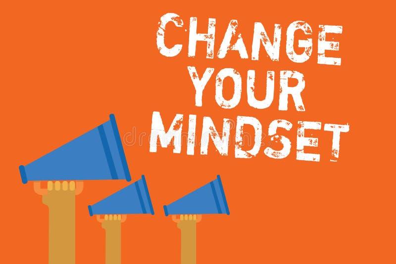 文本标志陈列变动您的心态 概念性照片替换您的信仰思维方式精神道路公告报告人mes 库存例证