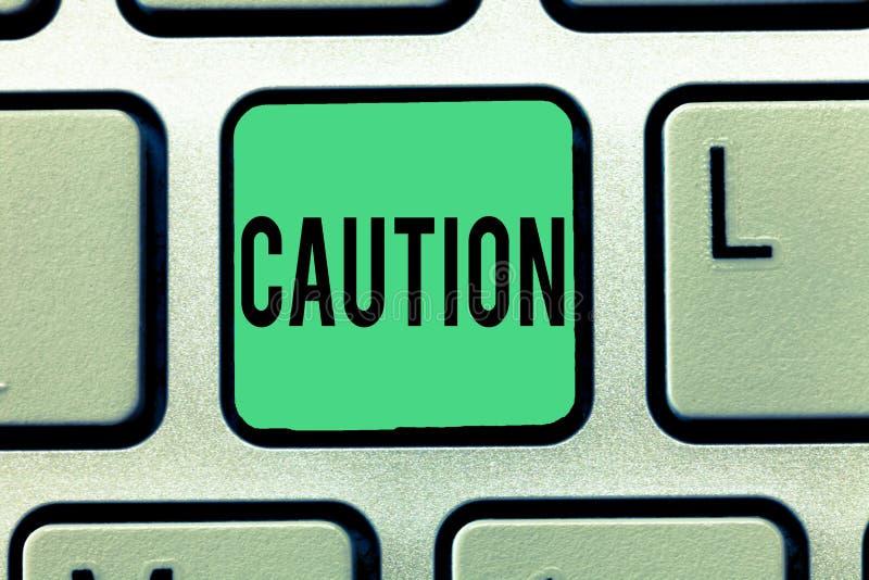 文本标志陈列小心 概念性照片保重避免危险或差错警报信号预防 免版税库存图片
