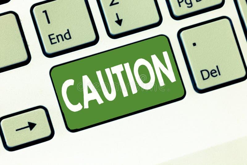 文本标志陈列小心 概念性照片保重避免危险或差错警报信号预防 库存照片