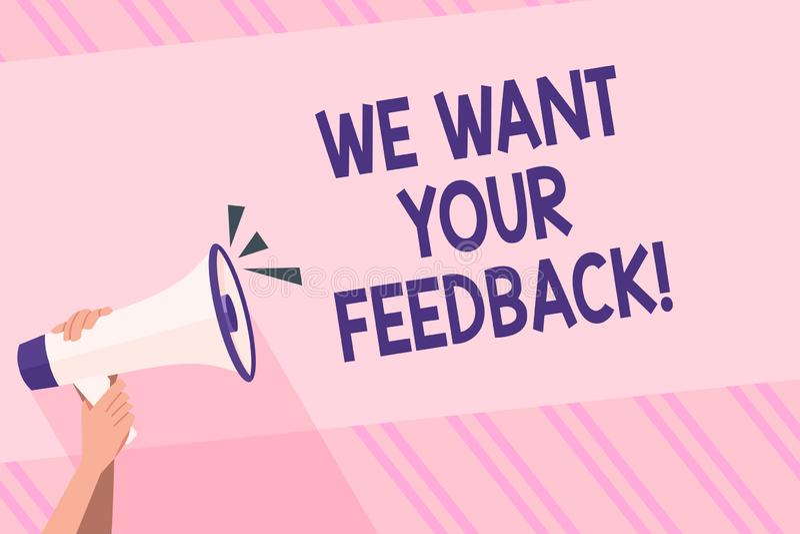 文本标志陈列我们想要您的反馈 指定的概念性照片批评某人说可以为人的改善做 皇族释放例证