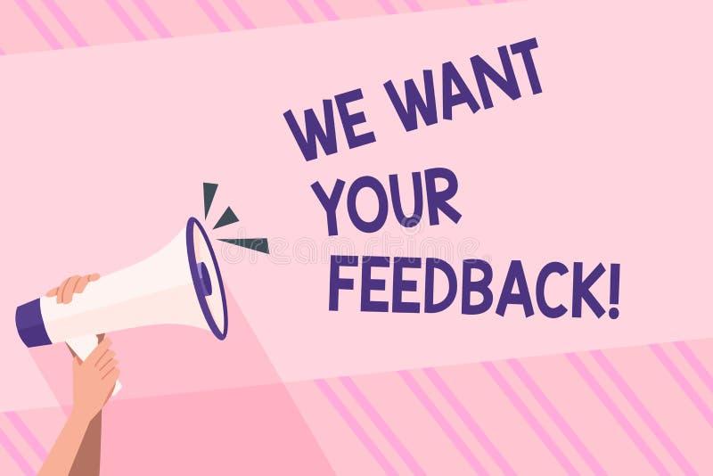 文本标志陈列我们想要您的反馈 指定的概念性照片批评某人说可以为人的改善做 向量例证
