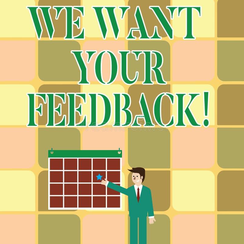 文本标志陈列我们想要您的反馈 指定的概念性照片批评某人说可以为改善做 向量例证