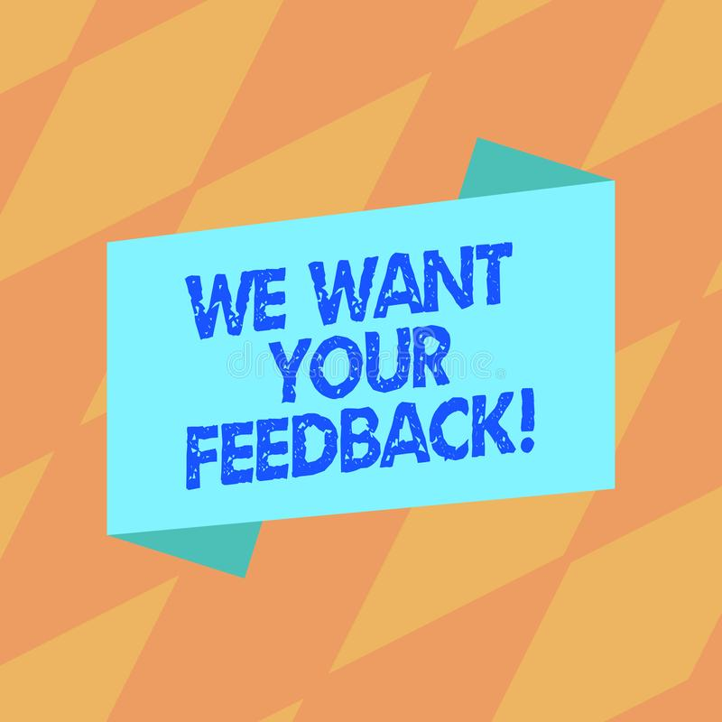 文本标志陈列我们想要您的反馈 指定的概念性照片批评某人说可以为改善空白做 皇族释放例证