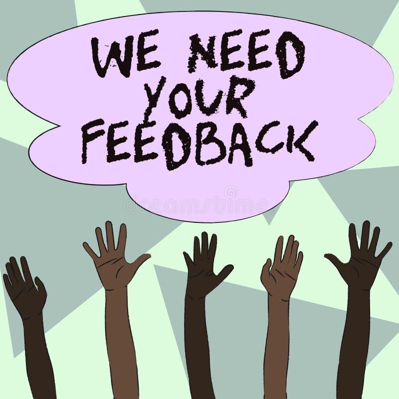 文本标志陈列我们需要您的反馈 概念性照片批评指定说可以是多种族完成的改善 向量例证